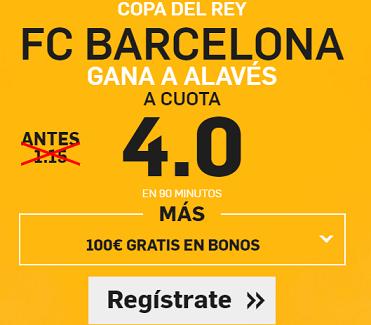 Supercuota Copa del Rey Betfair Barcelona gana Alaves
