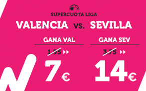 Supercuota Wanabet la Liga - Valencia vs Sevilla