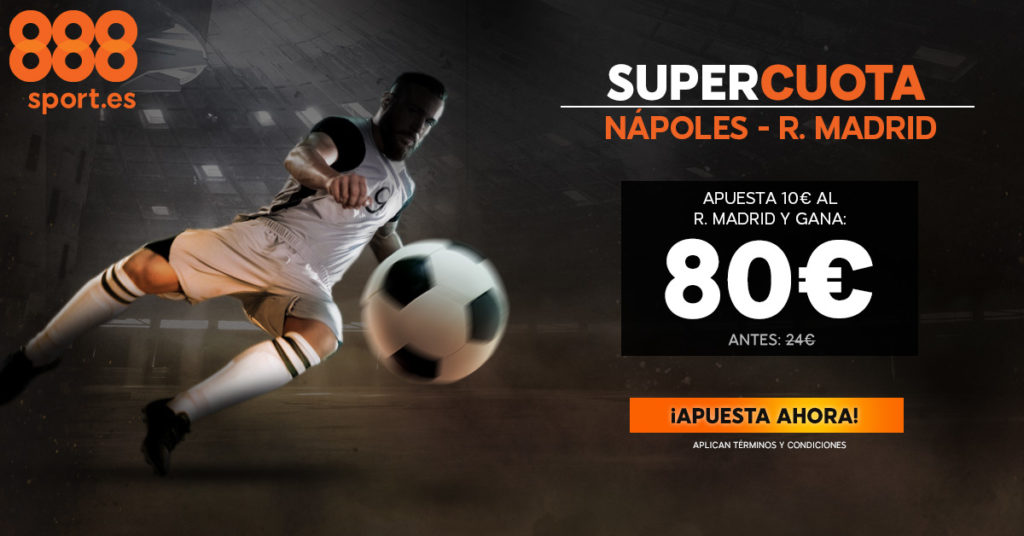 Supercuota 888 sport Napoes R Madrid
