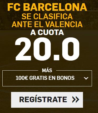Supercuota Betfair Copa del Rey FC Barcelona Valencia