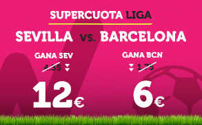 Apuestas Legales Supercuota Wanabet la Liga: Sevilla vs Barcelona