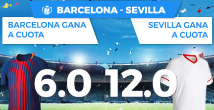 Apuestas Legales Supercuota Paston Copa del Rey Barcelona - Sevilla