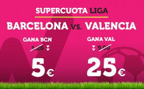 Supercuota Wanabet la Liga: Barcelona cuota 5 vs Valencia cuota 25