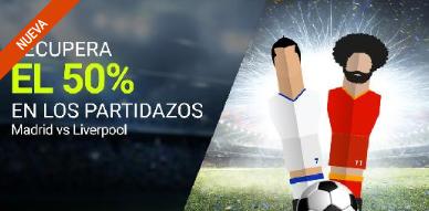 apuestas legales Luckia 50% en los partidazos Madrid vs Liverpool