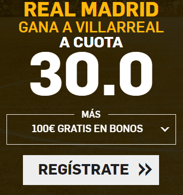 apuestas legales Supercuota Betfair la Liga Real Madrid - Villarreal