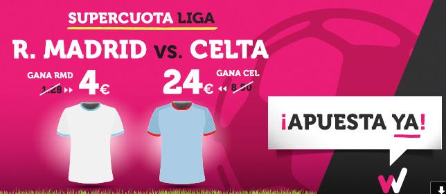 apuestas legales Supercuota Wanabet la Liga: R. Madrid cuota 4 vs Celta a cuota 24